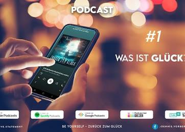 #1 Die Masterfrage: Was ist eigentlich GLÜCK? | Podcast